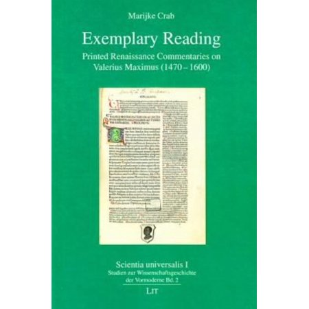 Exemplary Reading: Printed Renaissance Commentaries on Valerius Maximus 1470-1600