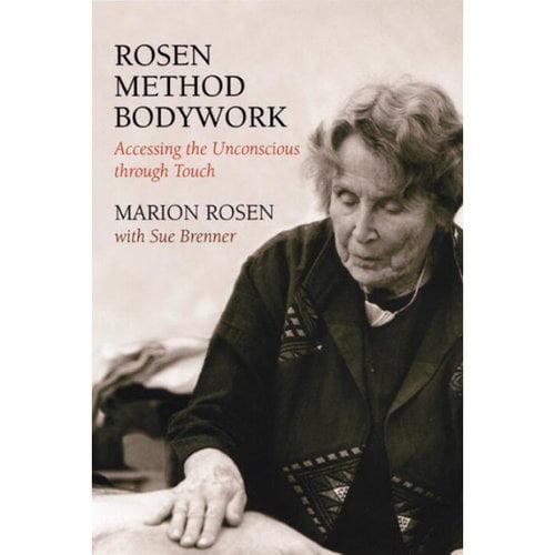 Rosen Method Bodywork: Accesing the Unconscious Through Touch