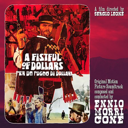 A Fistful of Dollars (Per Un Pugno Di Dollari) (Original Motion Picture Soundtrack) (Vinyl) ()