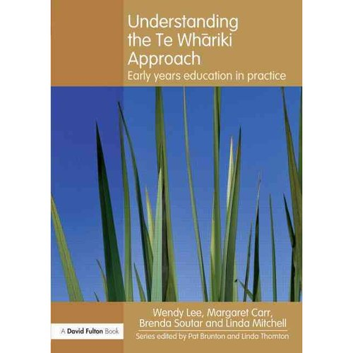 te whariki approach Buy understanding the te whariki approach: early years education in practice (understanding the approach) by wendy lee, margaret carr, brenda soutar, linda mitchell (isbn: 9780415617130) from amazon's book store everyday low prices and free delivery on eligible orders.