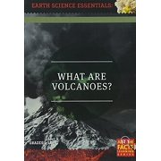 Earth Science Essentials: What Are Volcanoes by