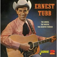 Ernest Tubb - Singer the Writer the Country Pioneer [CD]