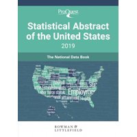 Proquest Statistical Abstract of the United States 2019 : The National Data Book