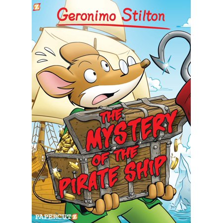 Geronimo Stilton Graphic Novels 17 The Mystery Of Pirate Ship