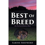 Best of Breed an Extraordinary Rose - eBook