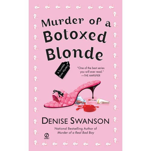 Murder of a Botoxed Blonde: A Scumble River Mystery