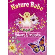 Nature Babe: Mozart and Friends by LOLO CHANNEL SOURCES