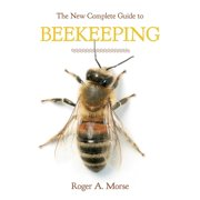 New Complete Guide to Beekeeping (Revised) (Paperback)