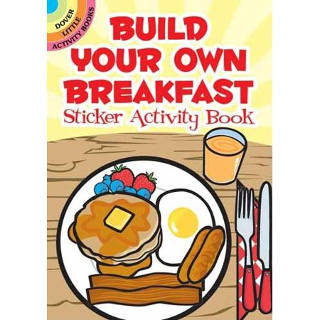 Dover Little Activity Books: Build Your Own Breakfast Sticker Activity Book (Paperback)