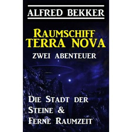 Raumschiff Terra Nova - Zwei Abenteuer: Die Stadt der Steine & Ferne Raumzeit - eBook