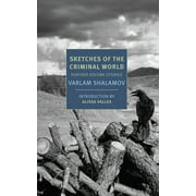 Sketches of the Criminal World : Further Kolyma Stories