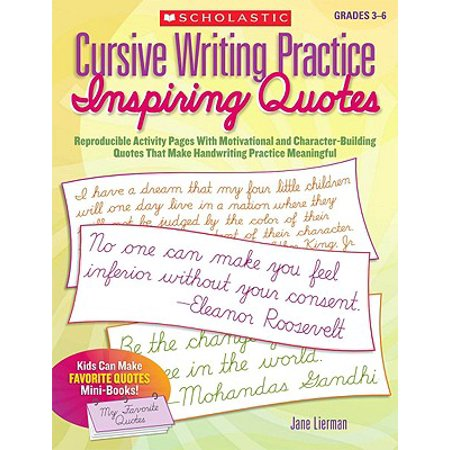 Cursive Writing Practice: Inspiring Quotes : Reproducible Activity Pages with Motivational and Character-Building Quotes That Make Handwriting Practice - Halloween Writing Activity Grade 3