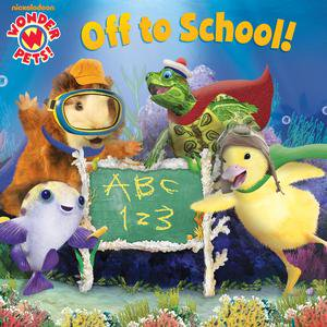 Off to School! (Wonder Pets!) - eBook](Wonder Pets Duckling)