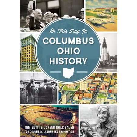 On This Day in Columbus, Ohio History - eBook