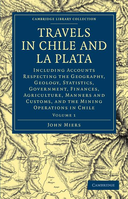 travels in chile and la plata - volume 1