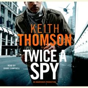 Twice a Spy - Audiobook