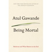 Being Mortal: Medicine and What Matters in the End (Paperback)(Large Print)