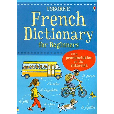 French Dictionary for Beginners : With Pronunciation on the Internet