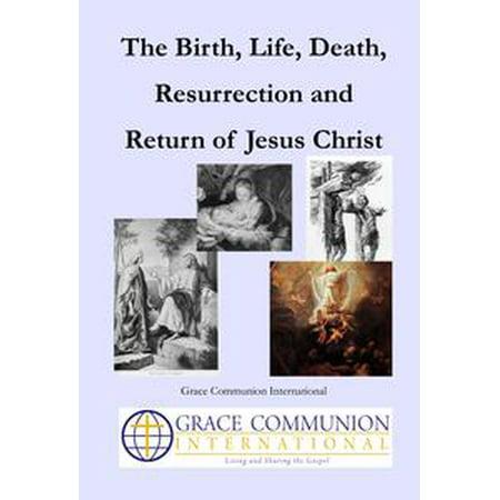 The Birth, Life, Death, Resurrection and Return of Jesus Christ - - Halloween Resurrection Deaths