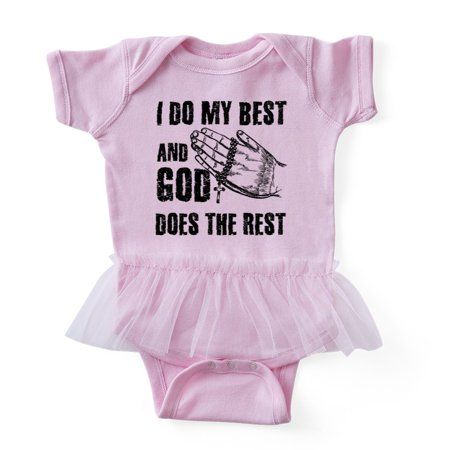 CafePress - I Do My Best And God Does The Rest. Tshirt - Cute Infant Baby Tutu
