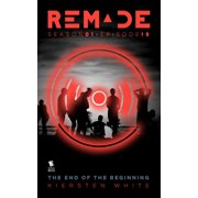 The End of the Beginning (ReMade Season 1 Episode 15) - eBook
