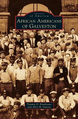 African Americans of Galveston by
