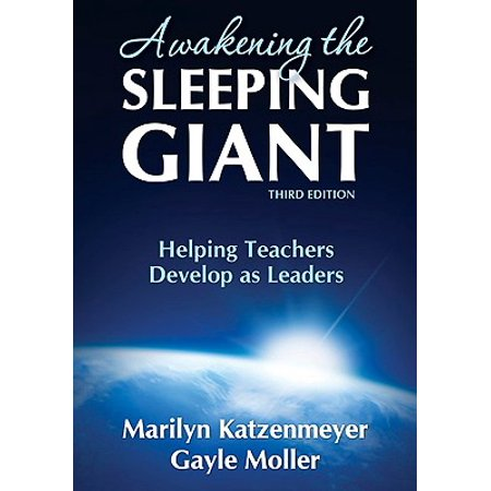 Awakening the Sleeping Giant : Helping Teachers Develop as