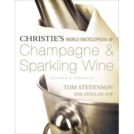 Christies World Encyclopedia Of Champagne   Sparkling Wine
