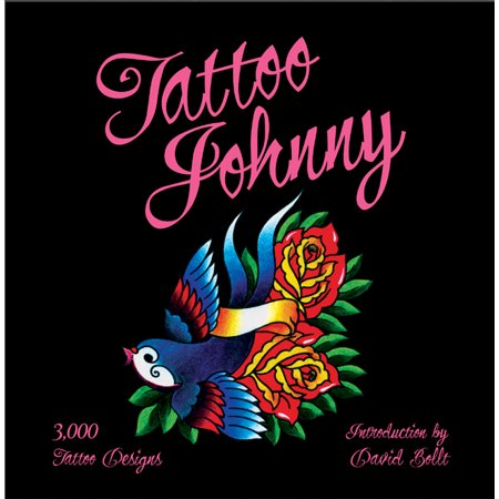 Tattoo Johnny : 3,000 Tattoo Designs (Tattoo Dog)