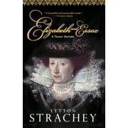 Elizabeth and Essex : A Tragic History