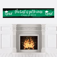 Green Grad - Best is Yet to Come - Green 2019 Graduation Party Decorations Party Banner