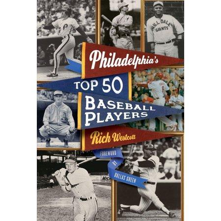 Philadelphia's Top Fifty Baseball Players - eBook