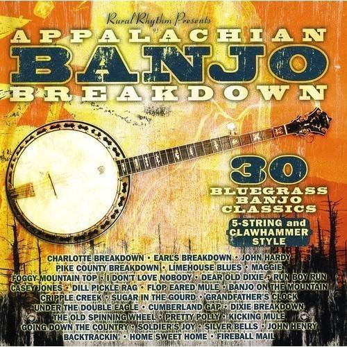 Appalachian Banjo Breakdown: 30 Bluegras Appalachian Banjo Breakdown: 30 Bluegras [CD] by