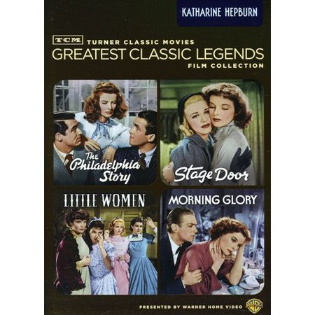Tcm Greatest Classic Legends Film Collection  Katharine Hepburn   The Philadelphia Story   Stage Door   Little Women   Morning Glory