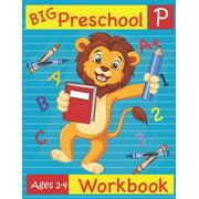 Big Preschool Workbook Ages 2-4 : Preschool Activity Book for Kindergarten Readiness Alphabet Numbers Counting Matching Tracing Fine Motor Skills (Paperback)