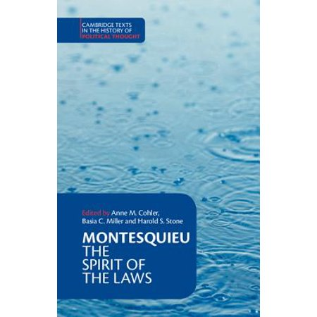Montesquieu: The Spirit of the Laws (Baron De Montesquieu Was An Enlightenment Philosopher From)