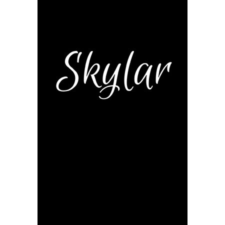 Skylar: Notebook Journal for Women or Girl with the name Skylar - Beautiful Elegant Bold & Personalized Gift - Perfect for Leaving Coworker Boss Teacher Daughter Wife Grandma Mum for Birthday Wedding ()