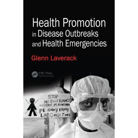 Health Promotion in Disease Outbreaks and Health Emergencies -