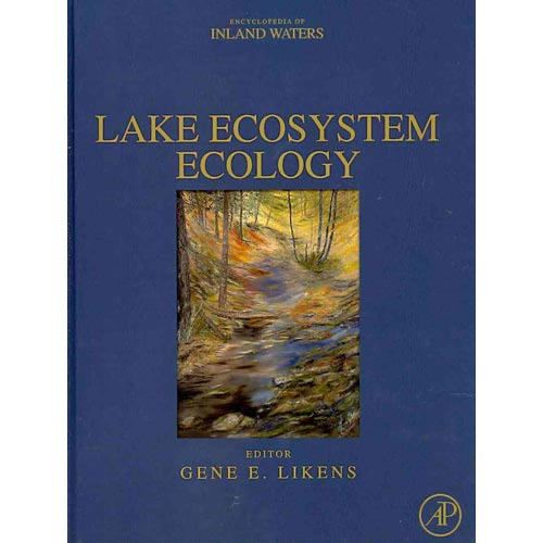 Lake Ecosystem Ecology: A Global Perspective: A Derivative of Encyclopedia of Inland Waters