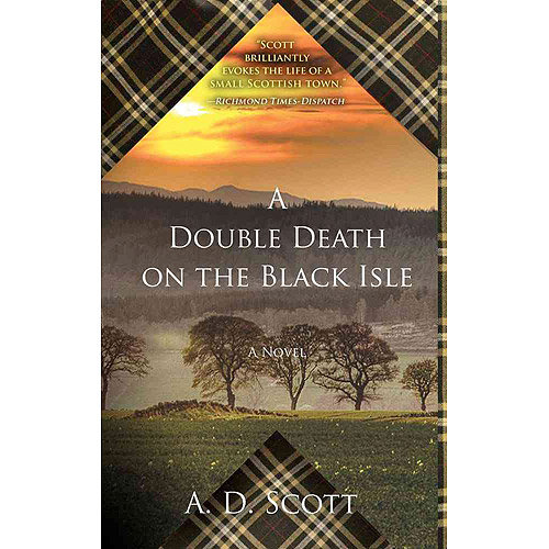 A Double Death on the Black Isle: A Novel