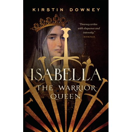 Isabella : The Warrior Queen - Who Is Queen Isabella
