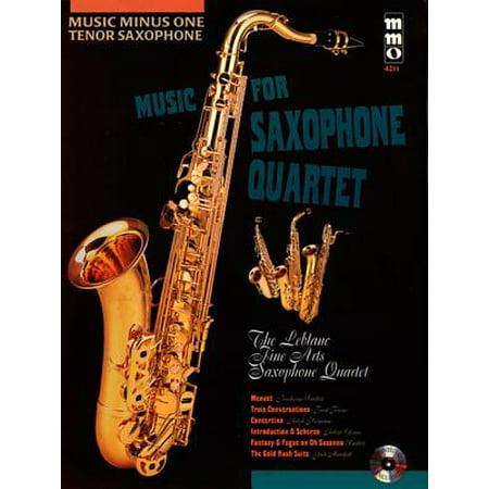 MUSIC FOR SAXOPHONE QUARTET (Saxophone Quartet Music)