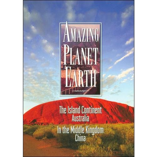 Amazing Planet Earth: The Island Continent, Australia And In The Middle Kingdom, China