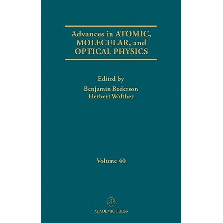 - Advances in Atomic, Molecular, and Optical Physics