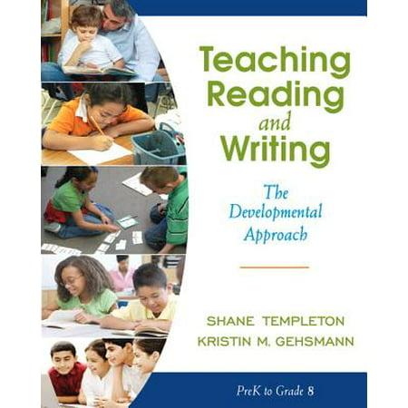 Teaching Reading and Writing : The Developmental -