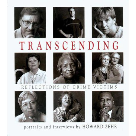 Transcending : Reflections Of Crime Victims (Crime Victims An Introduction To Victimology 9th Edition)