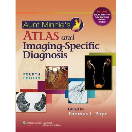 Aunt Minnie's Atlas and Imaging-Specific Diagnosis -