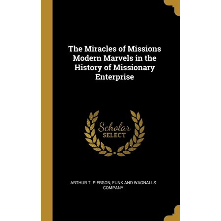 The History Of Halloween Modern Marvels (The Miracles of Missions Modern Marvels in the History of Missionary)