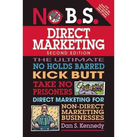 The No B S  Direct Marketing