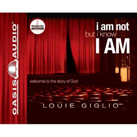 I Am Not  But I Know I Am  Welcome To The Story Of God